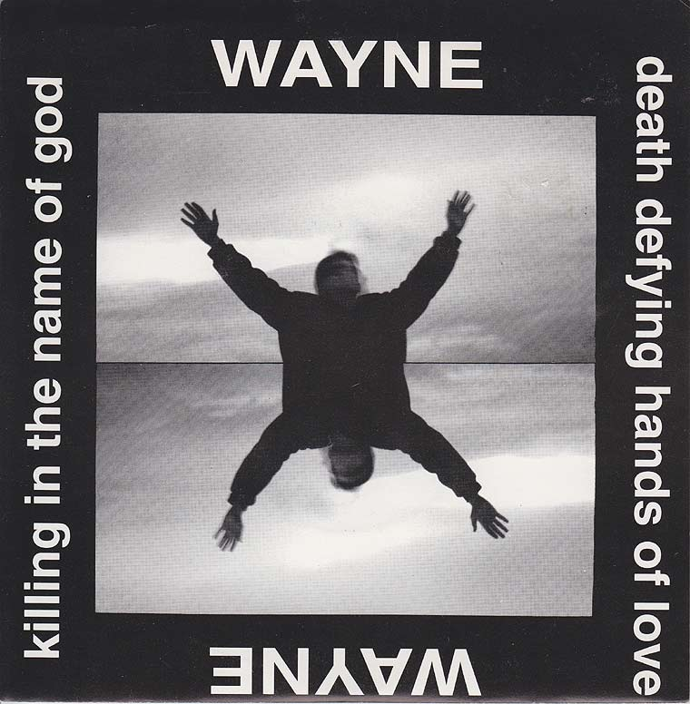 Wayne - Killing In the Name Of God