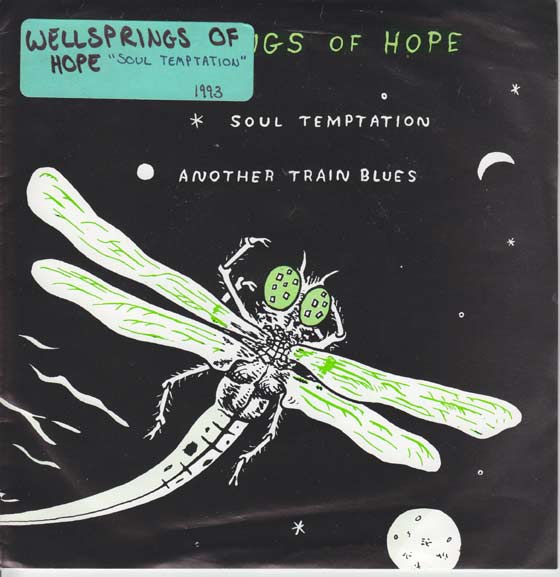 Wellsprings Of Hope - Soul Temptation / Another Train Blues