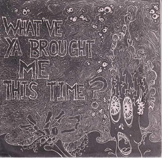 V/A - What've Ya Brought Me This Time?