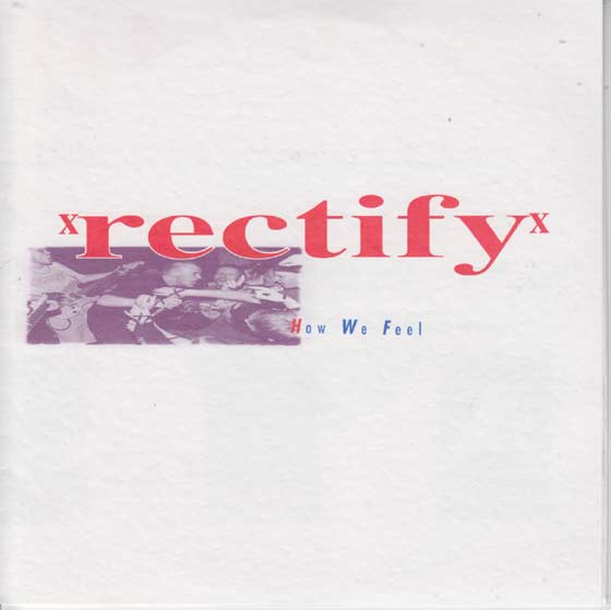 Rectify - How We Feel