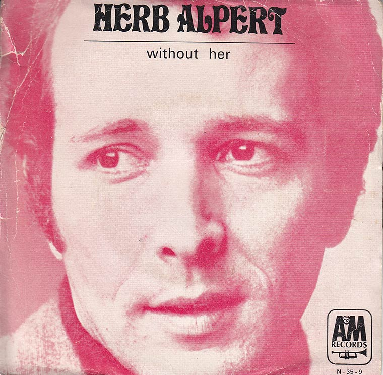 Herb Alpert - Without Her / Sandbox