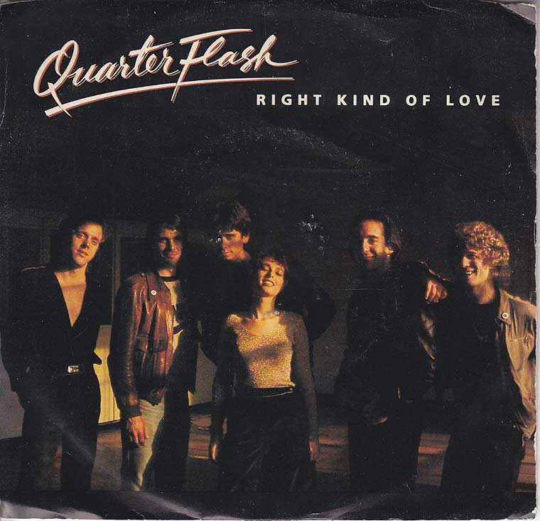 Quarterflash - Right Kind Of Love / You're Holding Me Back