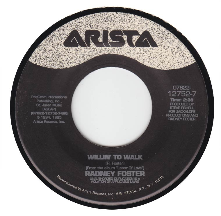 Radney Foster - Willin to Walk / Last Chance for Love