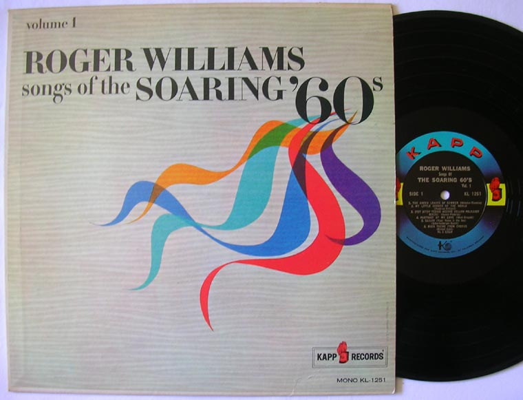 Roger Williams - Songs Of The Soaring '60s Volume 1