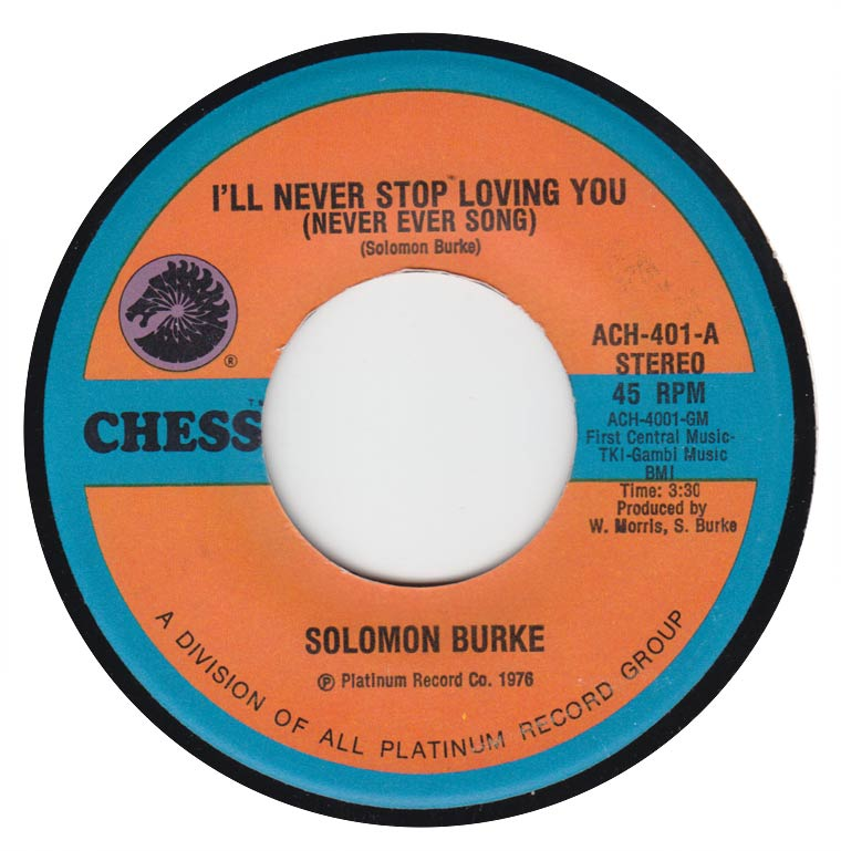 Solomon Burke - I'll Never Stop Loving You (Never Ever Song)