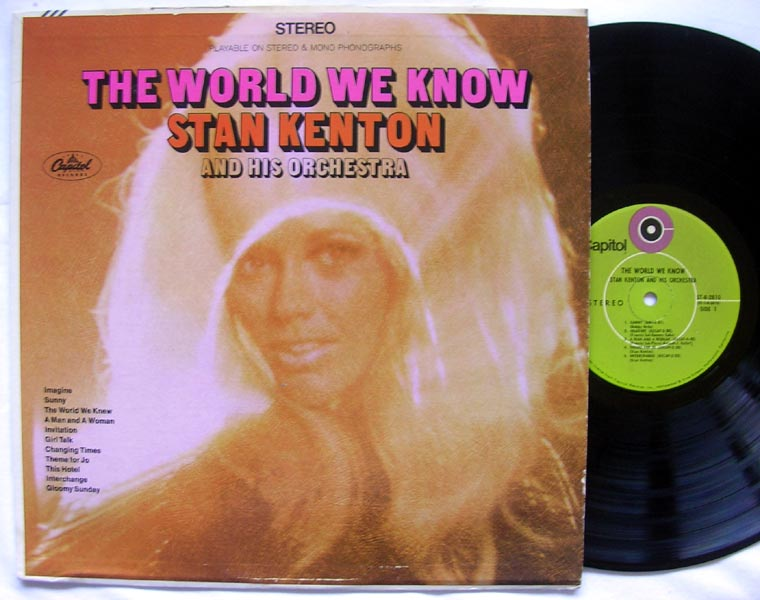 Stan Kenton And His Orchestra - The World We Know