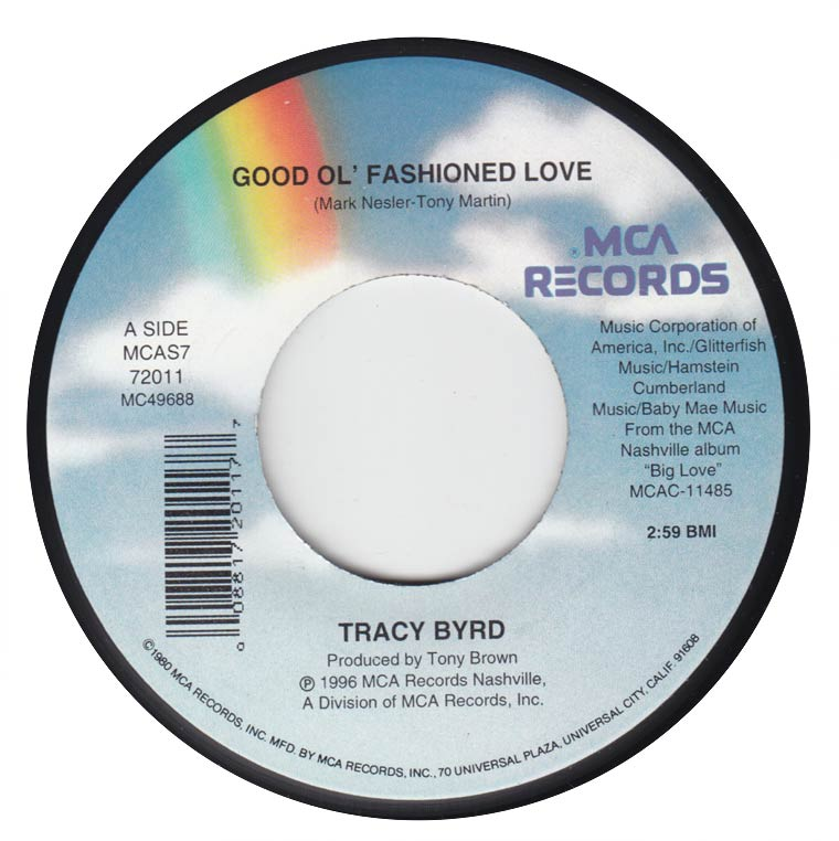 Tracy Byrd - Good Ol Fashioned Love / Driving Me Out of Your Mind