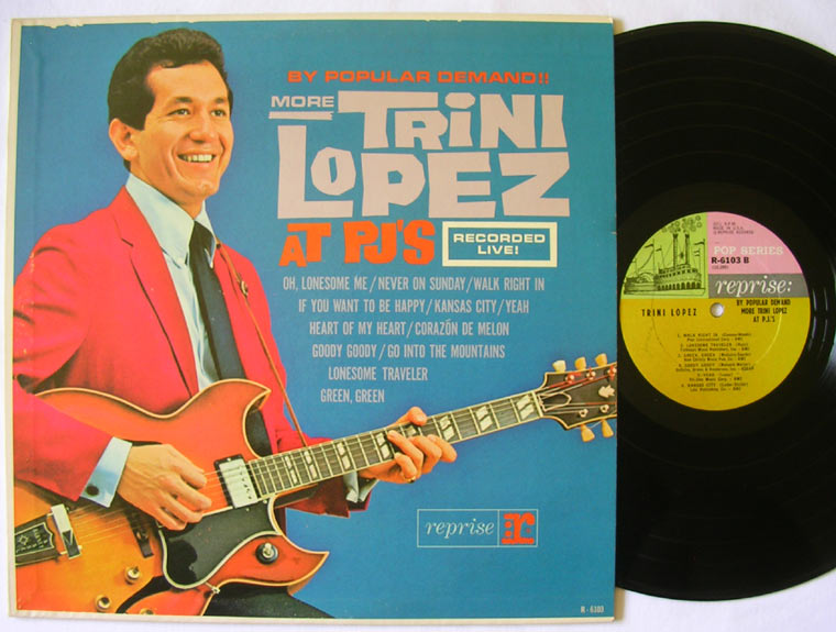 Trini Lopez - By Popular Demand More Trini Lopez At P.J.'s