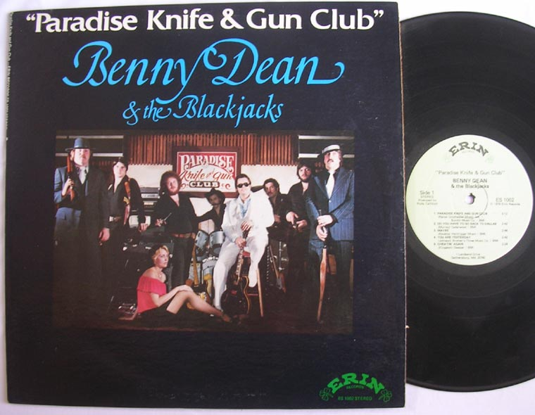 Benny Dean & The Blackjacks - Paradise Knife & Gun Club