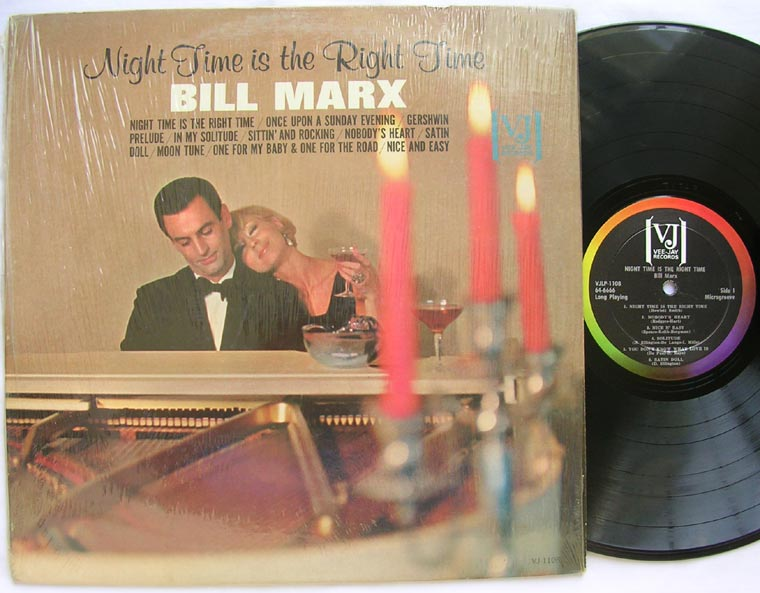 Bill Marx - Night Time is The Right Time