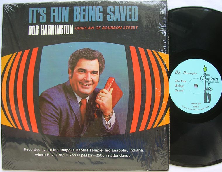 Bob Harrington - It's Fun Being Saved