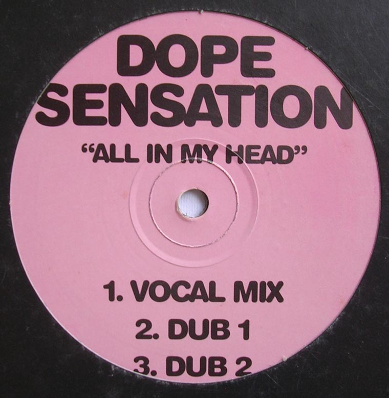 Dope Sensation - All In My Head
