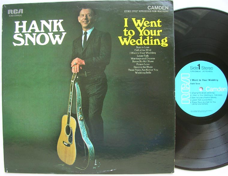 Hank Snow - I Went To Your Wedding