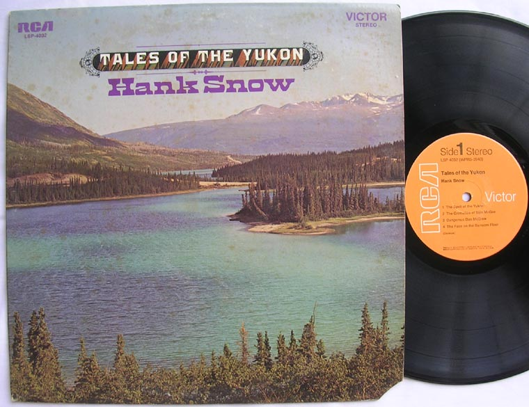 Hank Snow - Tales Of The Yukon