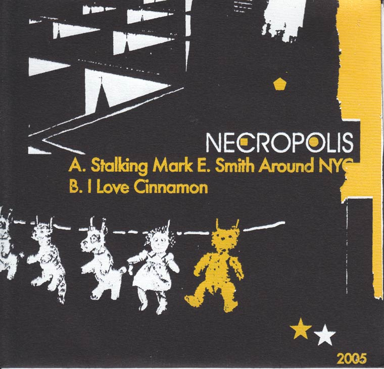 Necropolis - Stalking Mark E. Smith Around NYC