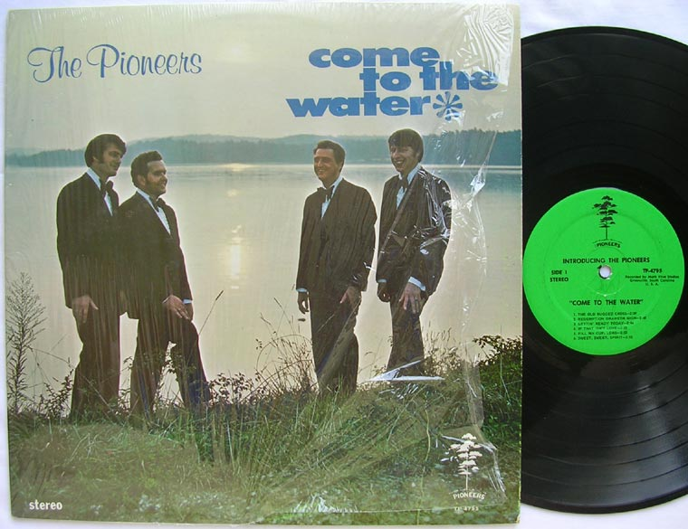 The Pioneers - Come to the Water