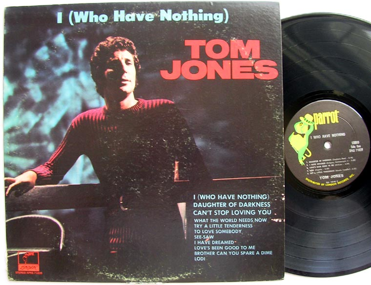Tom Jones I Who Have Nothing By Parrot Vinyl45lp Com